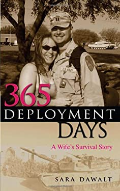 365 Deployment Days: A Wife's Survival Story 9781933538945