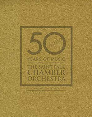 50 Years of Music: The Saint Paul Chamber Orchestra 9781932472790