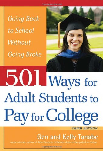 501 Ways for Adult Students to Pay for College 9781932662337