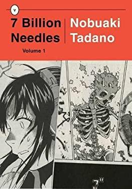 7 Billion Needles, Volume 1 9781934287873