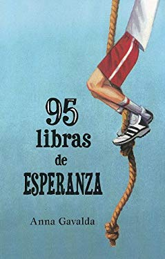 95 Libras de Esperanza = 95 Pounds of Hope 9781933032672