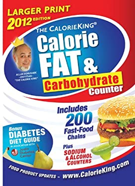 The Calorieking Calorie, Fat, & Carbohydrate Counter 9781930448384