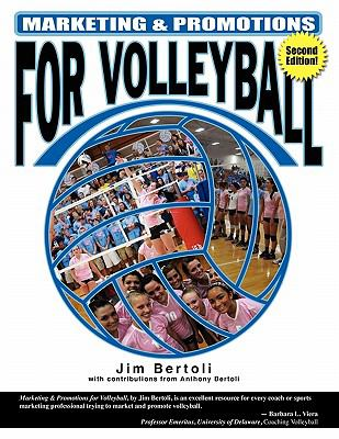 Marketing & Promotions for Volleyball 9781930546981