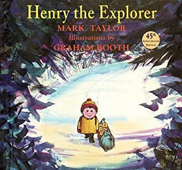 Henry the Explorer 9781930900486