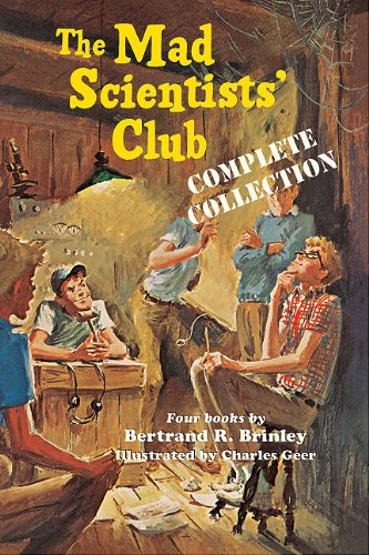 The Mad Scientists' Club Complete Collection 9781930900516