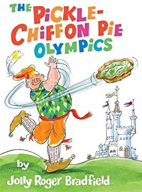 The Pickle-Chiffon Pie Olympics 9781930900523