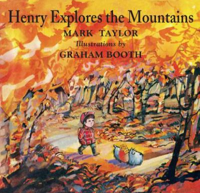 Henry Explores the Mountains 9781930900578