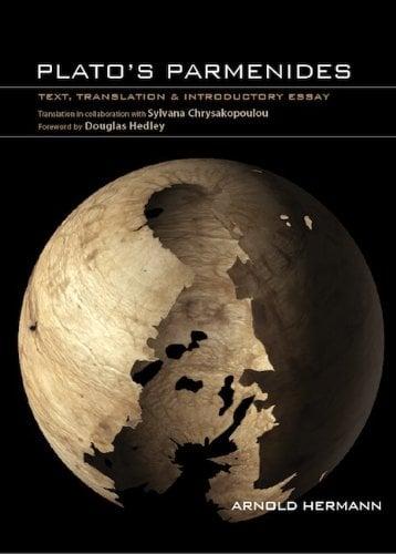 Plato's Parmenides: Text, Translation & Introductory Essay