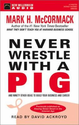 Never Wrestle with a Pig 9781931056045