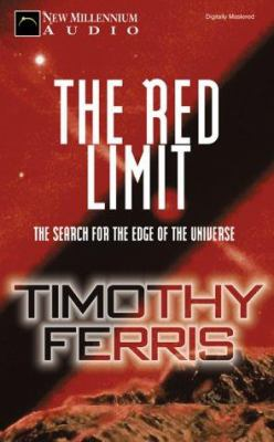The Red Limit: The Search for the Edge of the Universe 9781931056168