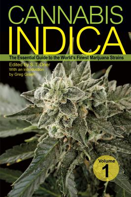 Cannabis Indica, Volume 1: The Essential Guide to the World's Finest Marijuana Strains 9781931160810