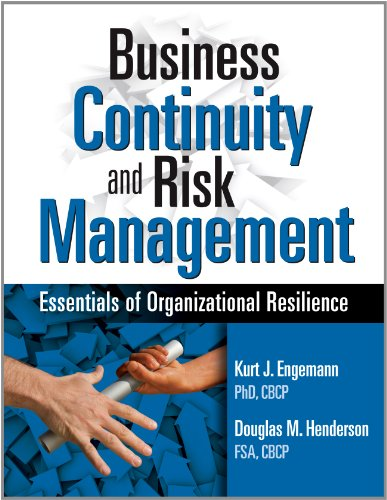 Business Continuity and Risk Management: Essentials of Organizational Resilience 9781931332545