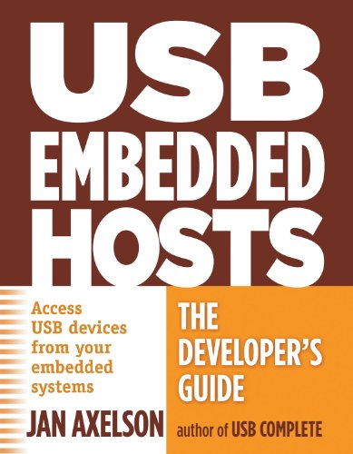 USB Embedded Hosts: The Developer's Guide 9781931448246