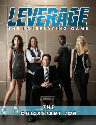 Leverage: The QuickStart Job 9781931567855