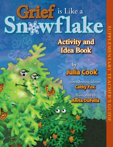 Grief Is Like a Snowflake Activity and Idea Book 9781931636353