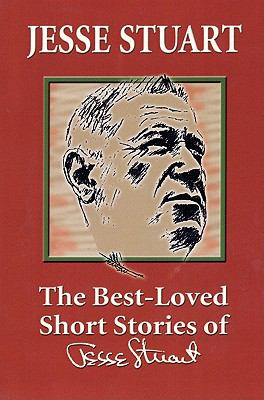 The Best-Loved Short Stories of Jesse Stuart 9781931672658