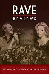 Rave Reviews: The First 125 Years of Tuesday Musical 18376790