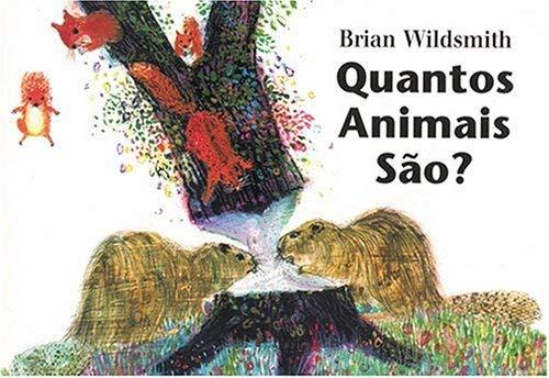 Quantos Animais Sao? = Brian Wildsmith's Animals to Count