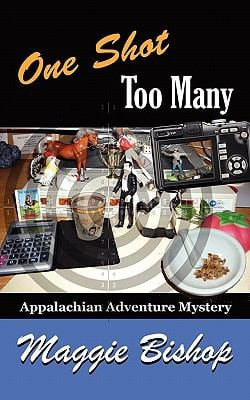 One Shot Too Many: Appalachian Adventure Mystery 9781932158953