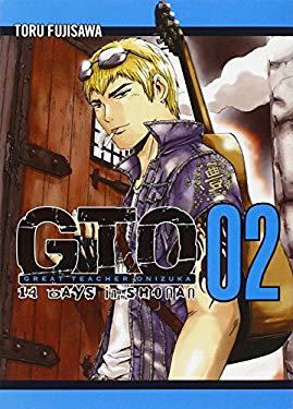 GTO: 14 Days in Shonan, Volume 2 9781932234893