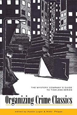 Organizing Crime Classics: The Mystery Company's Guide to Timeless Series 9781932325225