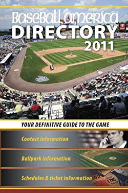 Baseball America Directory: Your Definitive Guide to the Game 9781932391350