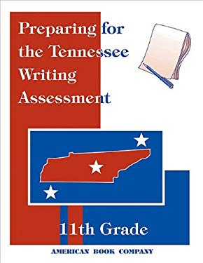 Preparing for the Tennessee Writing Assessment: 11th Grade 9781932410389
