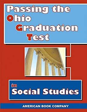 Passing the Ohio Graduation Test in Social Studies 9781932410723