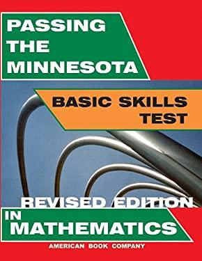 Passing the Minnesota Basic Skills Test in Mathematics 9781932410839
