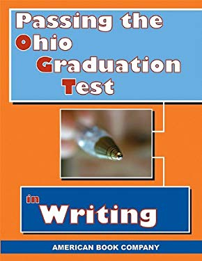 Passing the Ohio Graduation Test in Writing 9781932410860