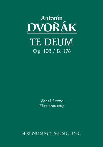 Te Deum, Op. 103 - Vocal Score 9781932419191