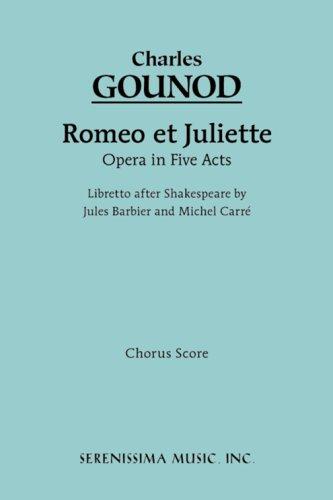 Romeo Et Juliette - Chorus Score 9781932419252