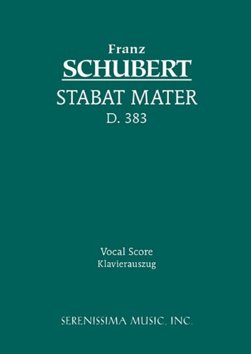 Stabat Mater, D. 383 - Vocal Score 9781932419399