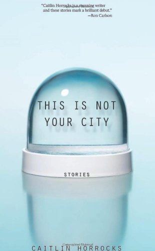 This Is Not Your City 9781932511918