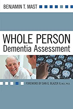 Whole Person Dementia Assessment 9781932529715