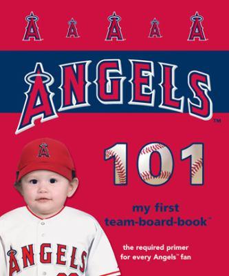 Los Angeles Angels of Anaheim 101 9781932530704