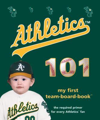 Oakland Athletics 101 9781932530728