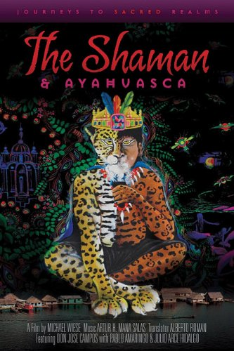 Shaman and Ayahuasca