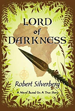 Lord of Darkness: A Novel Based on a True Story 9781933065434