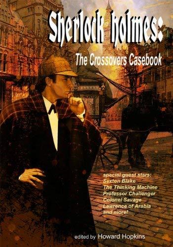 Sherlock Holmes: The Crossovers Casebook SC 9781933076997