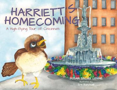 Harriett's Homecoming: A High-Flying Tour of Cincinnati 9781933197975