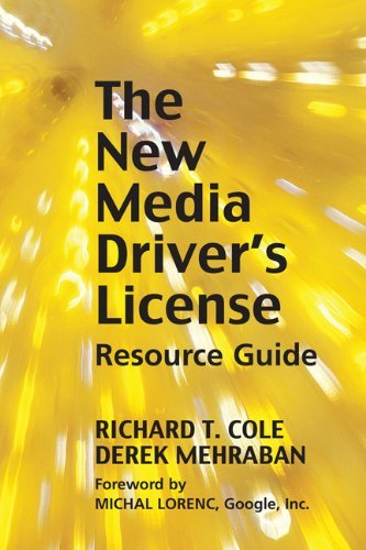 The New Media Driver's License: Using Social Media for More Productive Business and Marketing Communications 9781933199351
