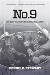 No.9: The 1968 Farmington Mine Disaster 15556074