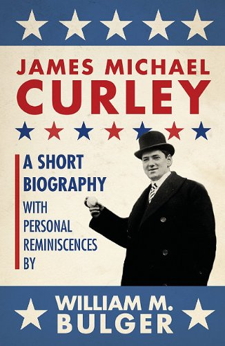 James Michael Curley 9781933212753