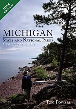 Michigan State and National Parks: A Complete Guide