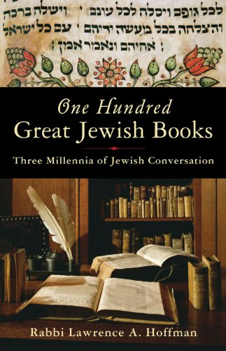 One Hundred Great Jewish Books: Three Millennia of Jewish Conversation 9781933346311