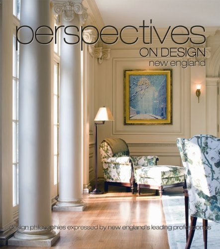 Perspectives on Design New England: Creative Ideas Shared by Leading Design Professionals 9781933415574