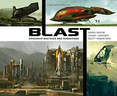 Blast: Spaceship Sketches and Renderings 9781933492544