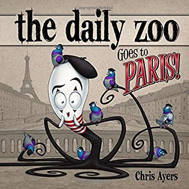 Daily Zoo Goes to Paris! 9781933492797
