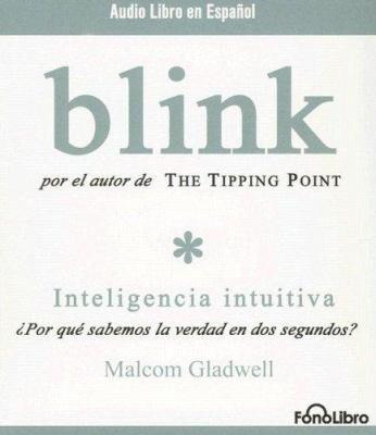 Blink: Inteligencia Intuitiva 9781933499161